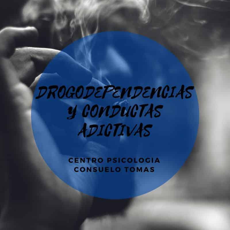 DROGODEPENDENCIAS Y CONDUCTAS ADICTIVAS