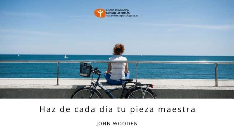 Haz de cada día tu pieza maestra (John Wooden)